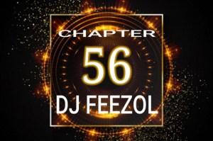 DJ FeezoL - Chapter 56 2019